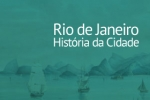 O Rio: faces e interfaces
